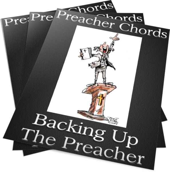 Preacher Chords - Learn How To Back Up The Preacher